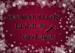 SCANDARELLA'S KINKMAS GIVEAWAY 1